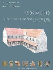 Morimond archéologie d'une abbaye cistercienne XIIe - XVIIIe siècles