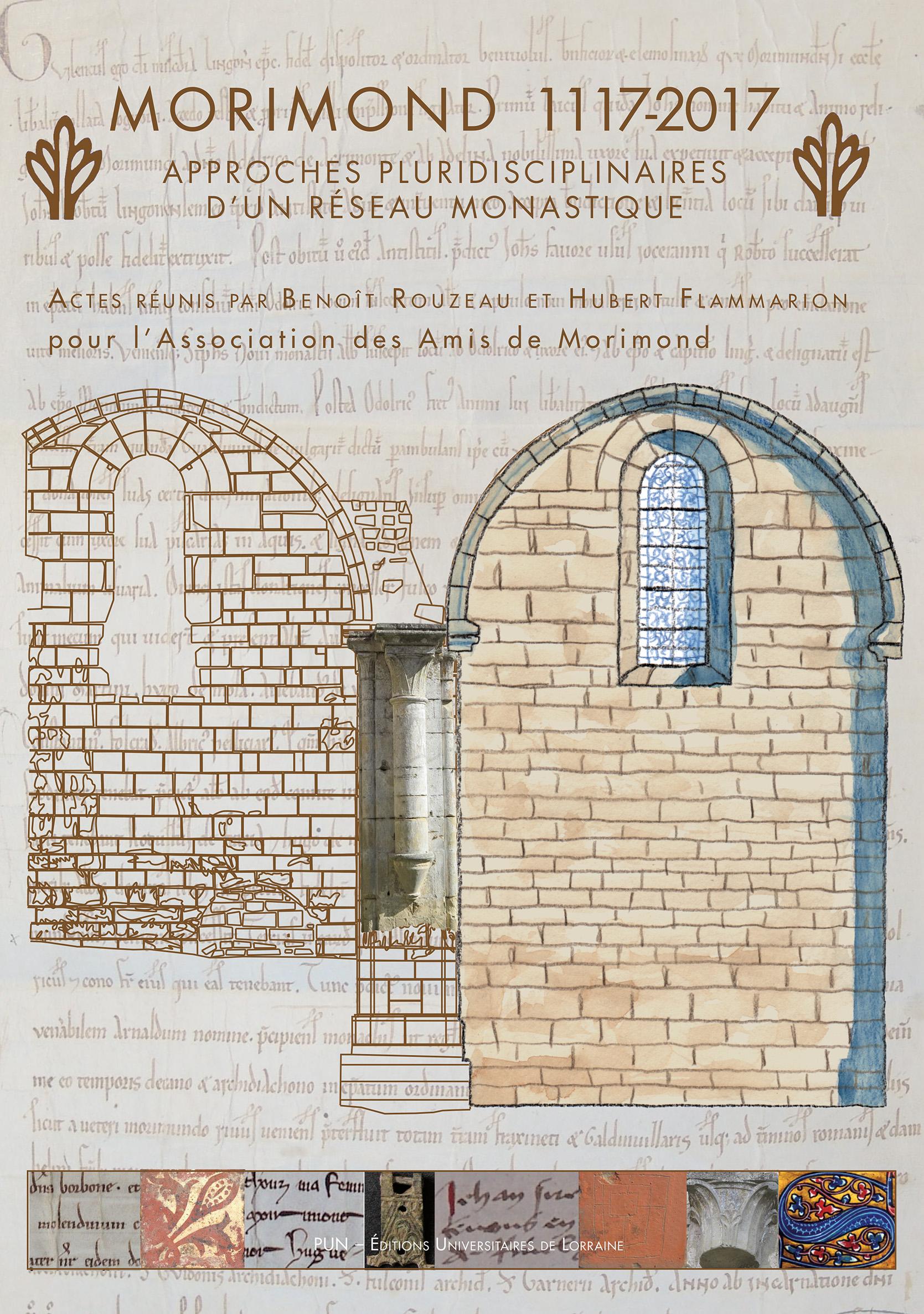 Morimond 1117-2017 Approches pluridisciplinaires d'un réseau monastique